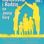 XXXII Pielgrzymka Małżeństw i Rodzin na Jasną Górę